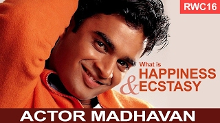 What is ecstasy and happiness? Madhavan with Dr. Renuka David - RWC16