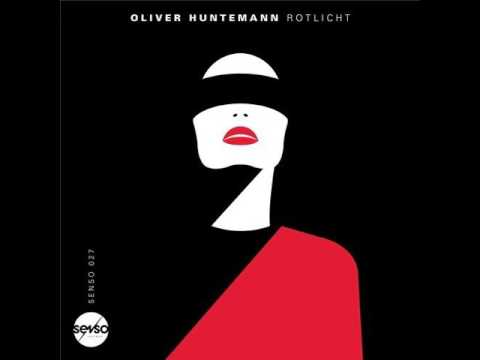 Oliver Huntemann - Rotlicht (Original Mix)