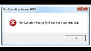 Fix Pro Evolution Soccer 2013 has not been installed حل لمشكلة
