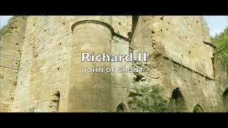 THE FOREST OF KNARESBOROUGH RICHARD II. John of Gaunt's Speech.