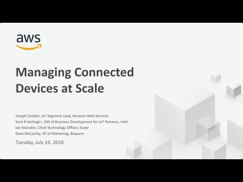 AWS Live Panel Discussion: Simplify Large-Scale IoT Device Management
