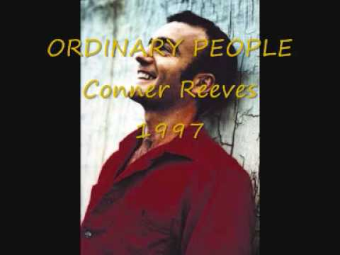 ORDINARY PEOPLE Conner Reeves