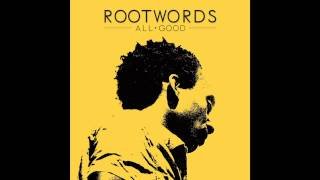 Just Amigos - Rootwords / EP : All Good (2013)