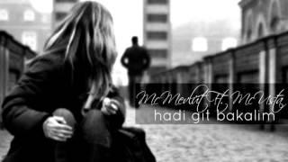 Mc Mevlüt ft. Mc Usta - Hadi Git Bakalim