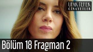 Ufak Tefek Cinayetler 18. Bölüm 2. Fragman
