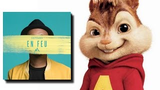 [CHIPMUNKS] Soprano - En feu