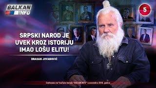 INTERVJU: Dragan Jovanović - Srpski narod je uvek kroz istoriju imao lošu elitu! (2.11.2018)