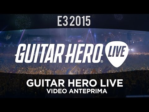 E3 2015 - Guitar Hero Live - Video Anteprima - Everyeye.it