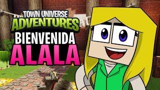 TOWN UNIVERSE ADVENTURES: ¡BIENVENIDA ALALA! #35 (MINECRAFT SERIE DE MODS)