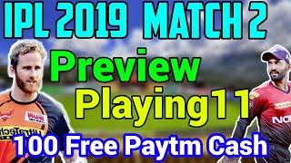 IPL 2019: Match 2, SRH Vs KKR, preview Playing11, Fanfight