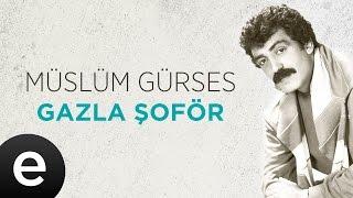 vuclip Gazla Şoför (Müslüm Gürses) Official Audio #gazlaşoför #müslümgürses - Esen Müzik