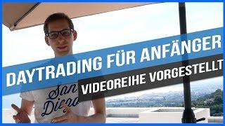 Videoreihe vorgestellt: Daytrading für Anfänger