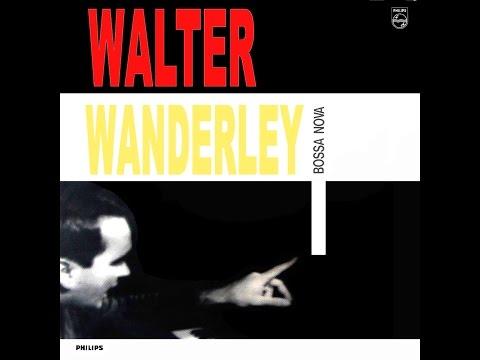 Walter Wanderley - Bossa Nova