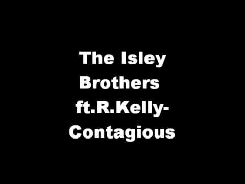 The Isley Brothers ft.R.Kelly-Contagious