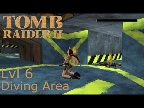 """Lara Burns Alive"" Let's Play Tomb Raider 2 Lvl 6 ""Diving Area"""