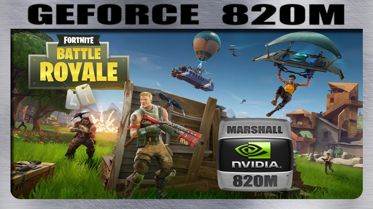 FORTNITE GAMEPLAY GEFORCE 820M 2GB UPDATE #1