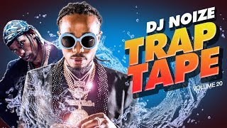 🌊 Trap Tape #20 | New Hip Hop Rap Songs August 2019 | Street Soundcloud Mumble Rap | DJ Noize Mix