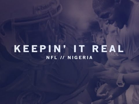 NFL & NIGERIA // KEEPIN IT REAL - Sam Acho