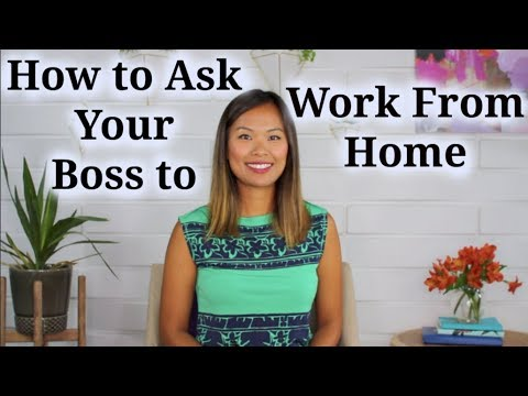Work from Home - How to Ask Your Boss to Work from Home