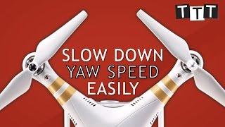How to adjust Yaw Speed | DJI Phantom 3 | Gain and Expo