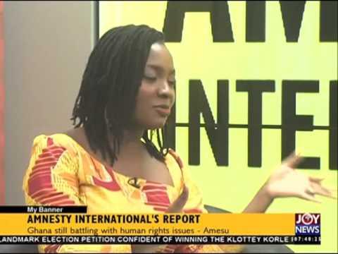 Amnesty international's report - My Banner on Joy News (1-3-16)