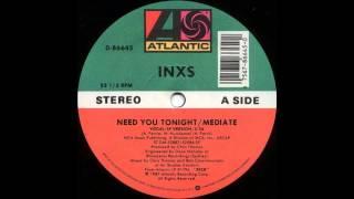 INXS -  Need You Tonight /  Mediate  (1987)