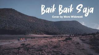 Download Lagu Baik Baik Saja Cover By Woro Widowati Lirik mp3