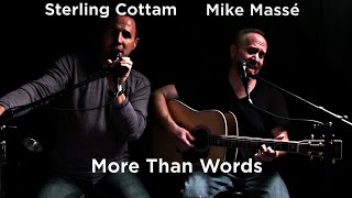 More Than Words (Extreme cover) - Mike Massé and Sterling Cottam
