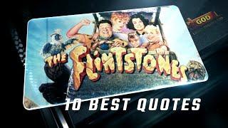 The Flintstones 1994 - 10 Best Quotes