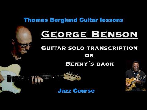 Guitar solo Transcription + melody - George Benson on Benny´s back (Jazz blues) - Jazz guitar