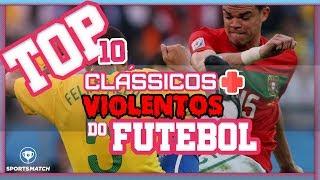 Top 10 clássicos mais violentos do mundo!
