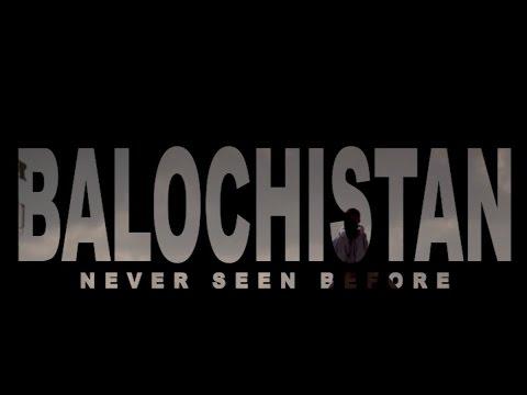 2016 Documentary: Balochistan (Never Seen Before)