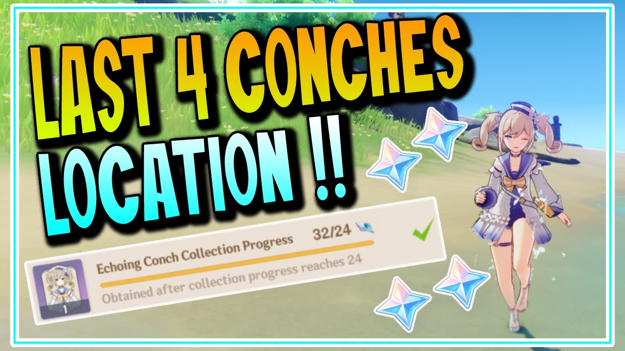 Last 4 Echoing Conches Location Act III | Genshin Impact