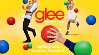 Anything Goes / Anything You Can Do | Glee [HD FULL STUDIO]