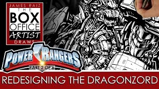 REDESIGNING THE POWER RANGERS Part 2 of 5: DRAWING THE DRAGONZORD