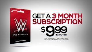 Get the WWE Network Gift Card - Now Available at Walmart and GameStop