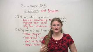 Job Interview Skills – Questions and Answers
