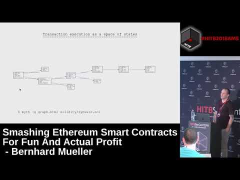 #HITB2018AMS D1T2 - Smashing Ethereum Smart Contracts for Fun and ACTUAL Profit - Bernhard Mueller
