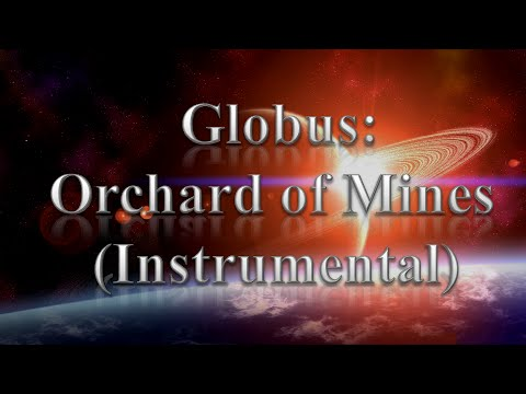 Globus - Orchard of Mines (Instrumental)