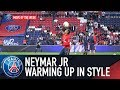 NEYMAR JR : Warming up in style - Move of the week