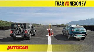 Drag Race: Mahindra Thar vs Tata Nexon EV - Petrol vs Electric!   Autocar India