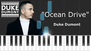 "Duke Dumont - ""Ocean Drive"" Piano Tutorial - Chords - How To Play - Cover"