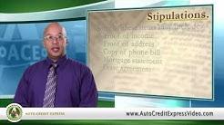 Bad Credit Auto Loan Terminology - Stipulations