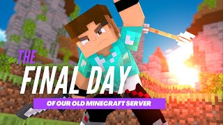 The Last Day of Our Minecraft Server!
