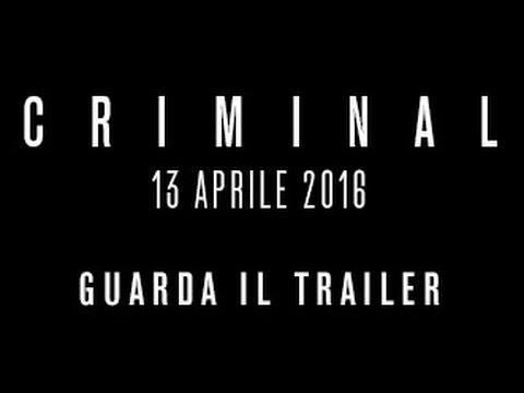 Criminal - Trailer Ufficiale - Dal 13 Aprile al Cinema!