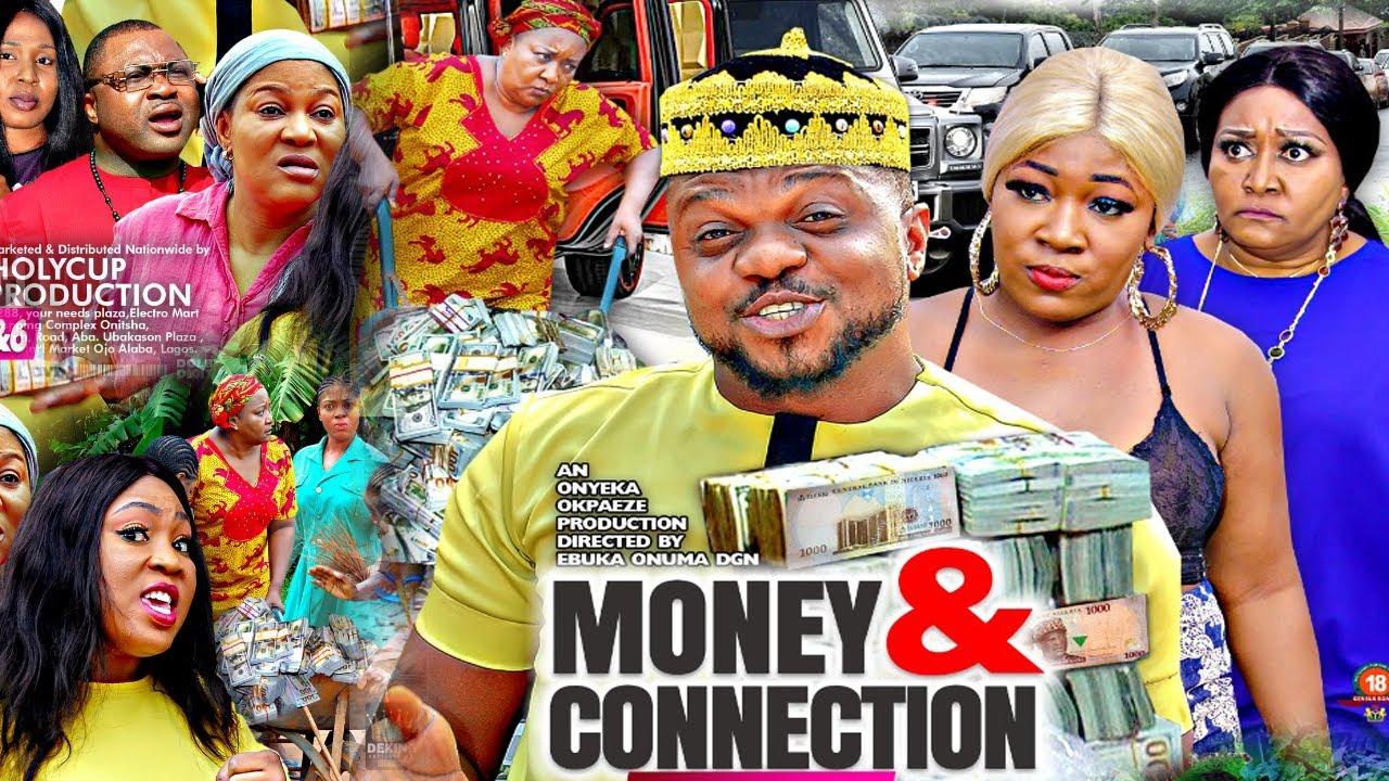 Download MONEY & CONNECTION SEASON 7 (NEW HIT MOVIE) - KEN ERICS 2020 LATEST NIGERIAN NOLLYWOOD MOVIE