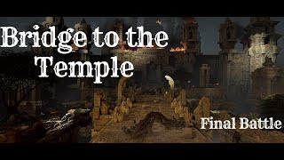 Pantheon Wars: Bridge to the Temple - Final battle / PC 2018