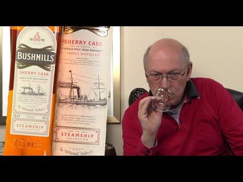 Whisky Verkostung: Bushmills Steamship Sherry Cask