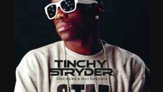 Take Me Back - Tinchy Stryder Ft Taio Cruz