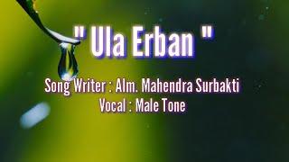 Download Karaoke Lagu Karo - Ula Erban (Alm. Mahendra Surbakti) Mp3